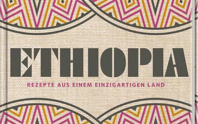 Ethiopia – mehr als ein Kochbuch!